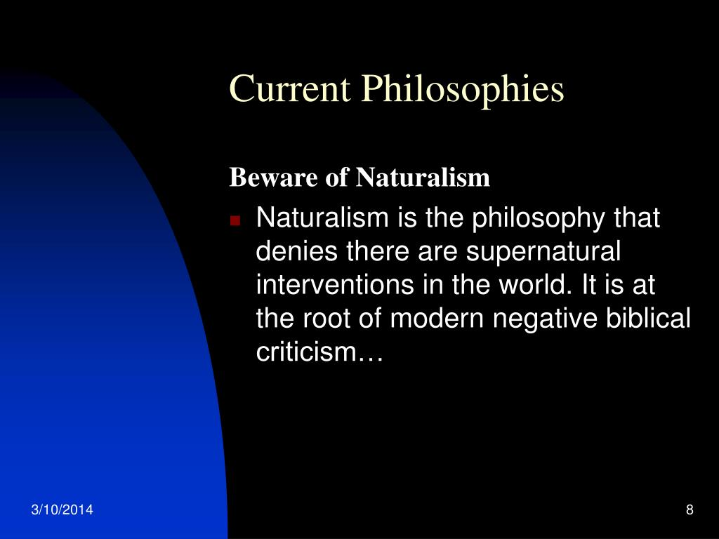 Current Philosophies