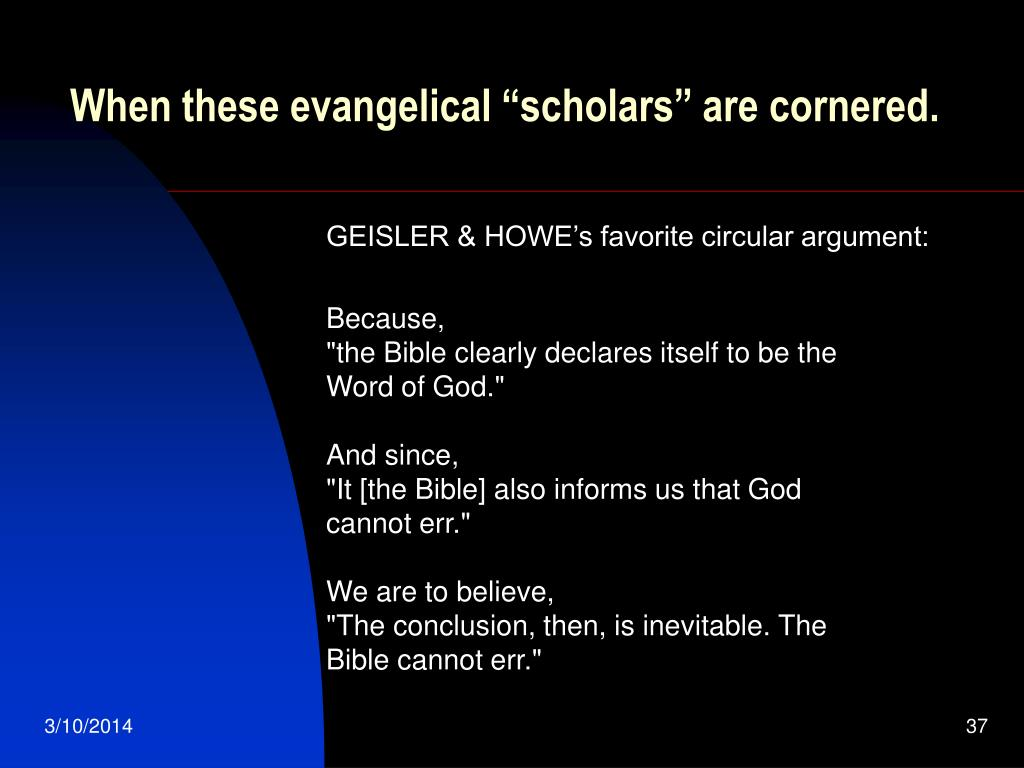 """When these evangelical """"scholars"""" are cornered."""