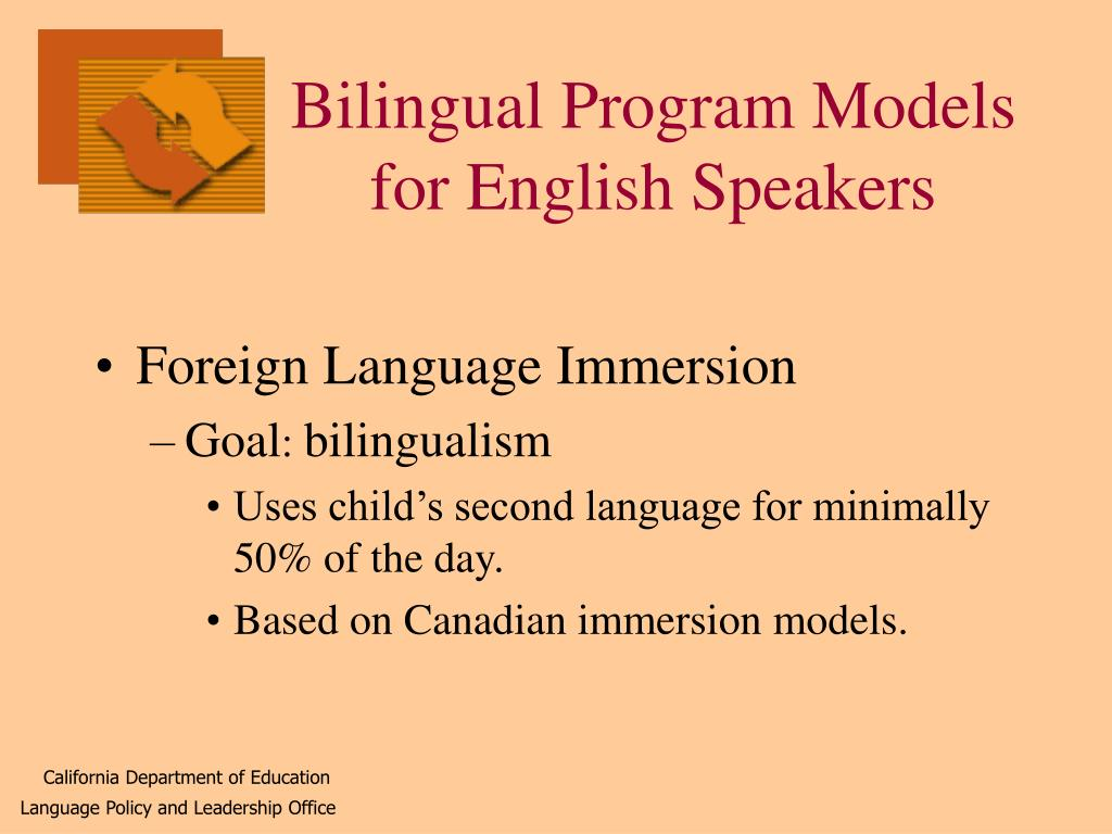 Bilingual Program Models for English Speakers