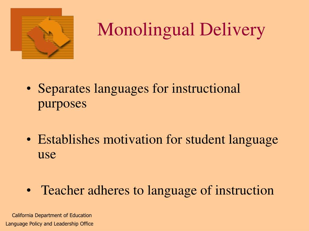 Monolingual Delivery