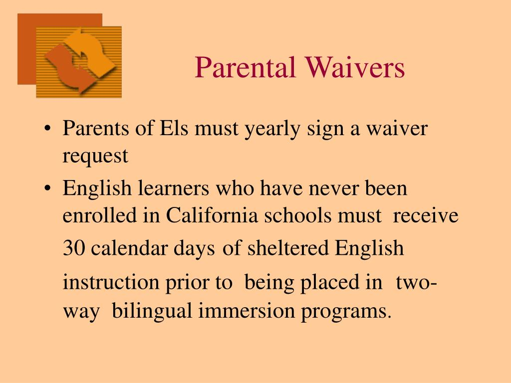 Parental Waivers