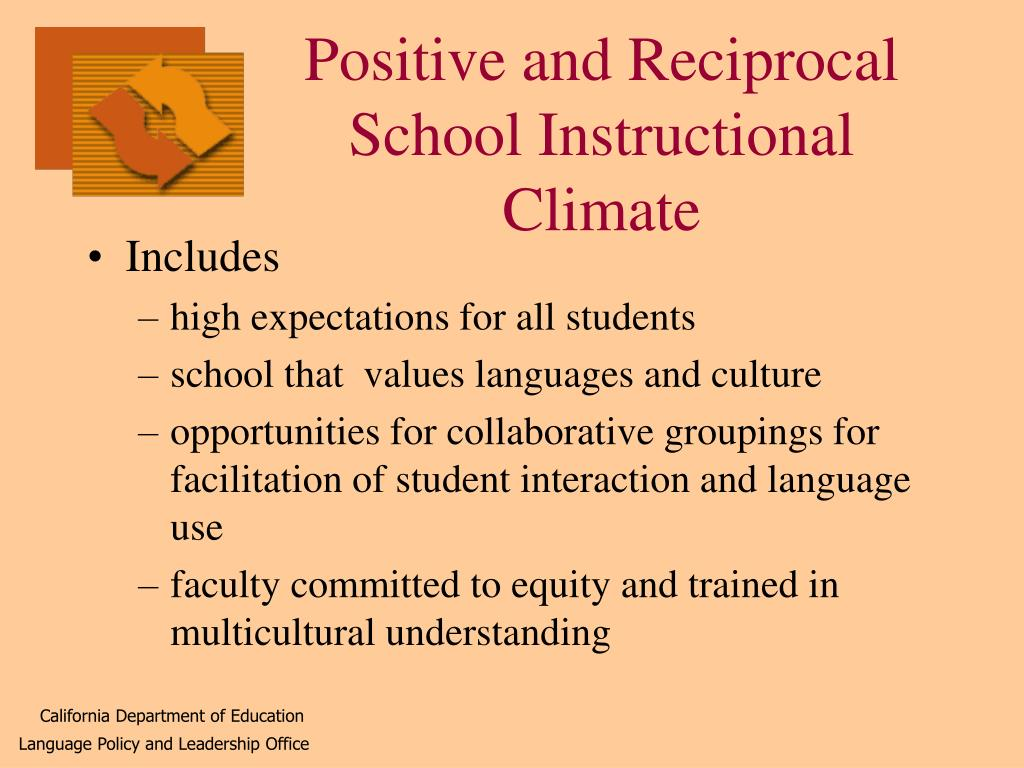 Positive and Reciprocal School Instructional Climate