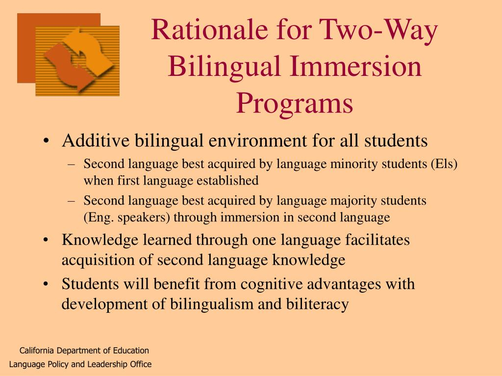 Rationale for Two-Way Bilingual Immersion Programs