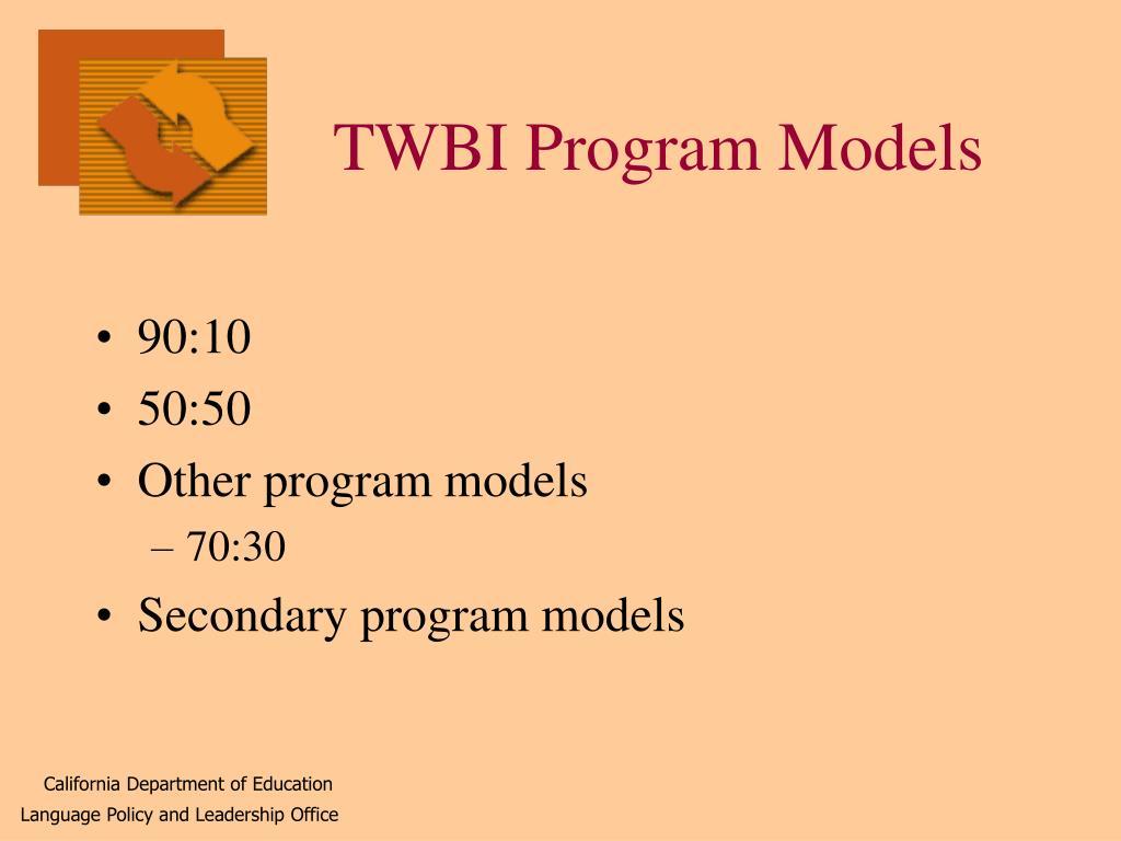 TWBI Program Models
