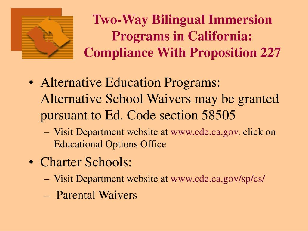 Two-Way Bilingual Immersion Programs in California: Compliance With Proposition 227