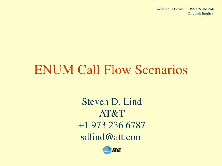 Enum call flow scenarios l.jpg