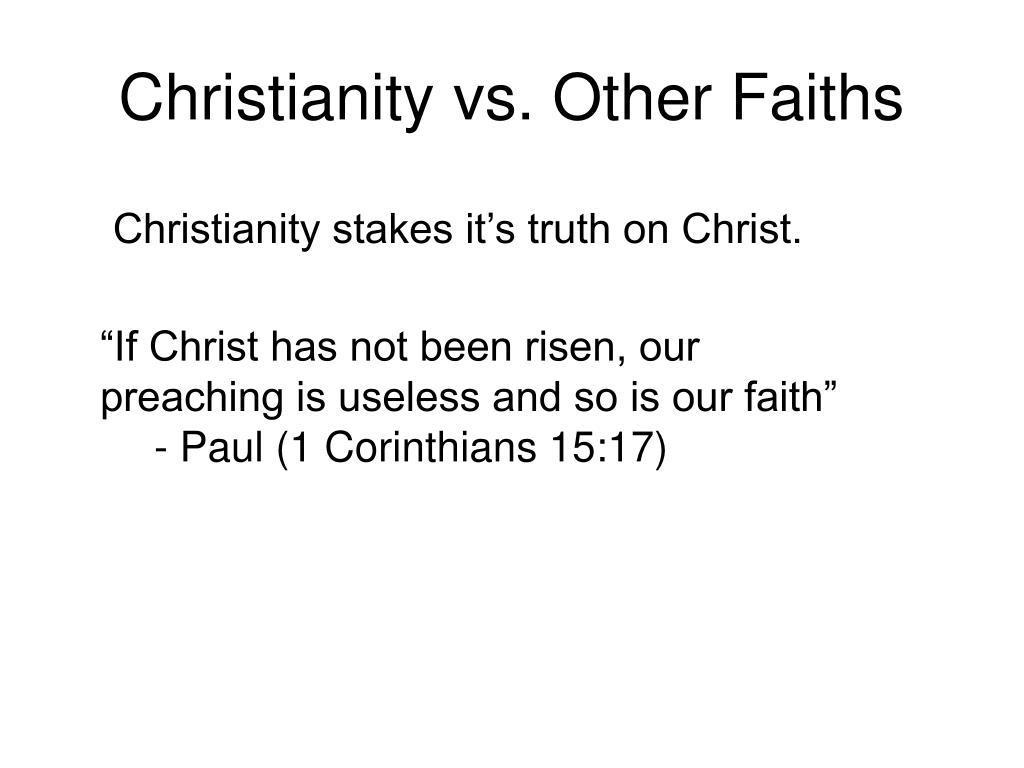 Christianity vs. Other Faiths