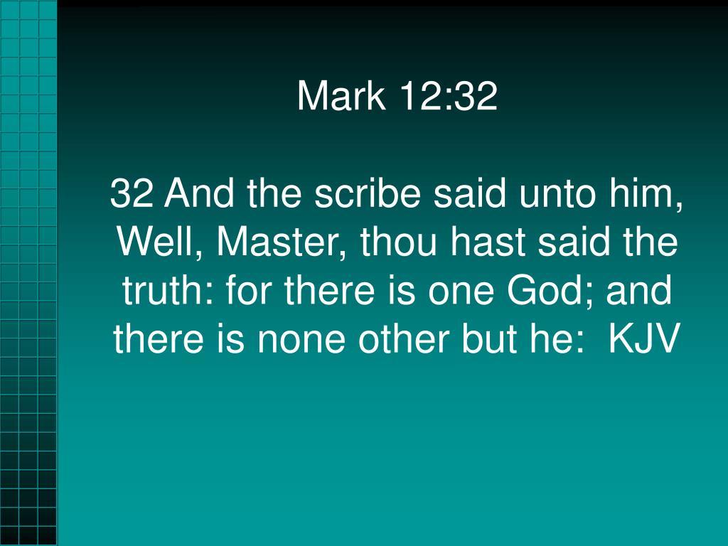 Mark 12:32