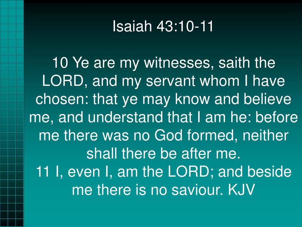 Isaiah 43:10-11