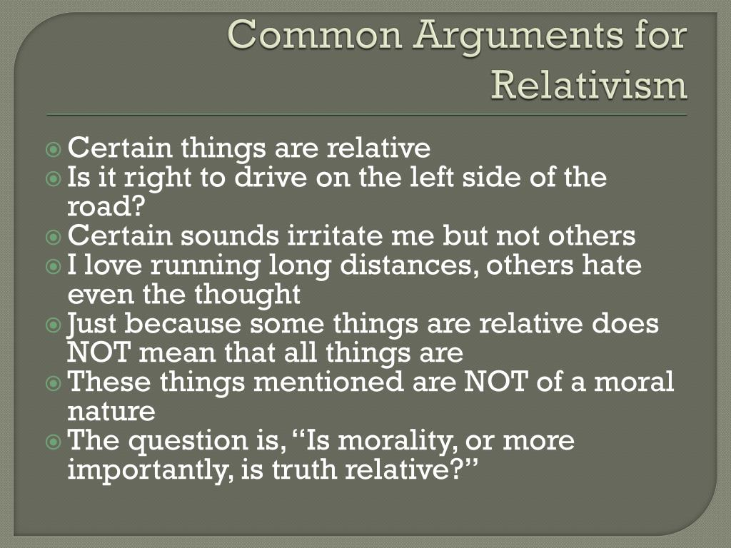 Common Arguments for Relativism