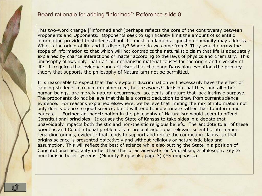 """Board rationale for adding """"informed"""": Reference slide 8"""