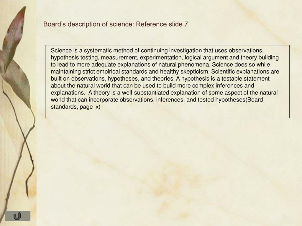 Board's description of science: Reference slide 7