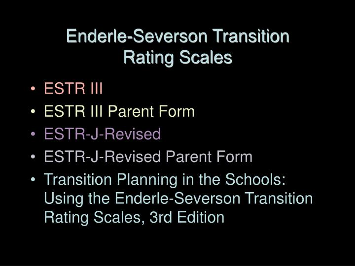 Enderle-Severson Transition