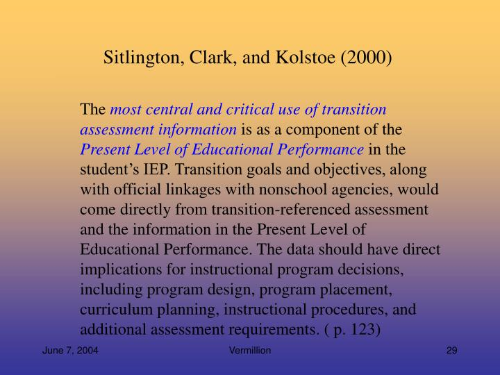 Sitlington, Clark, and Kolstoe (2000)