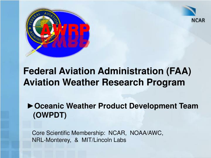 Federal aviation administration faa aviation weather research program l.jpg