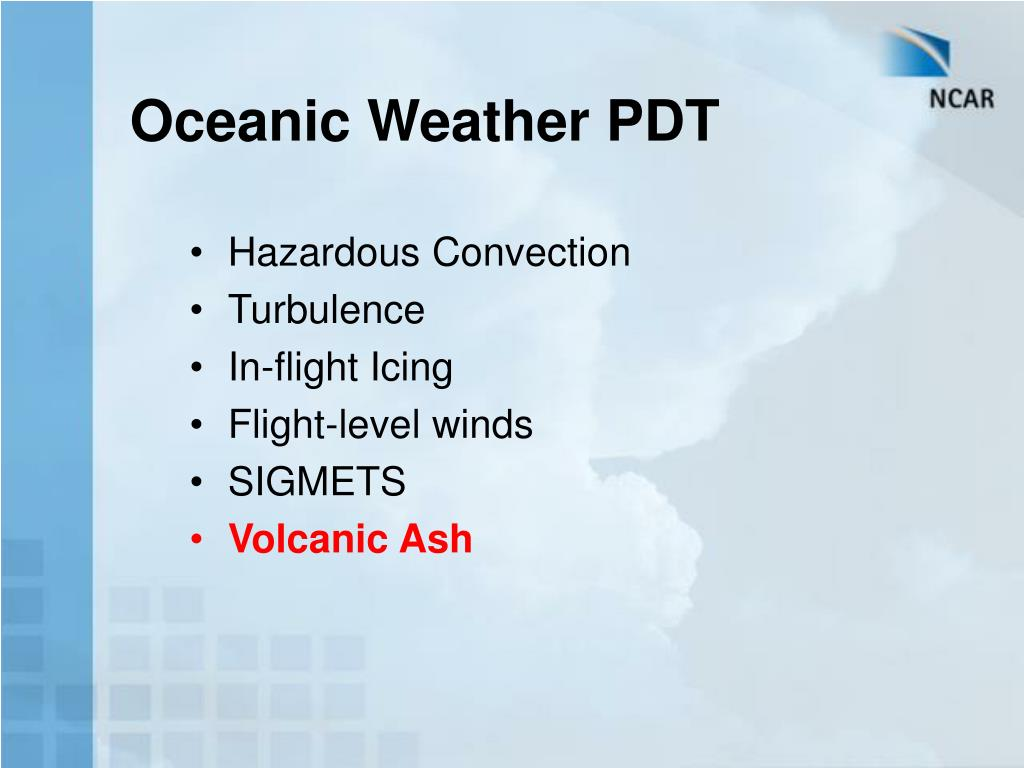 Oceanic Weather PDT
