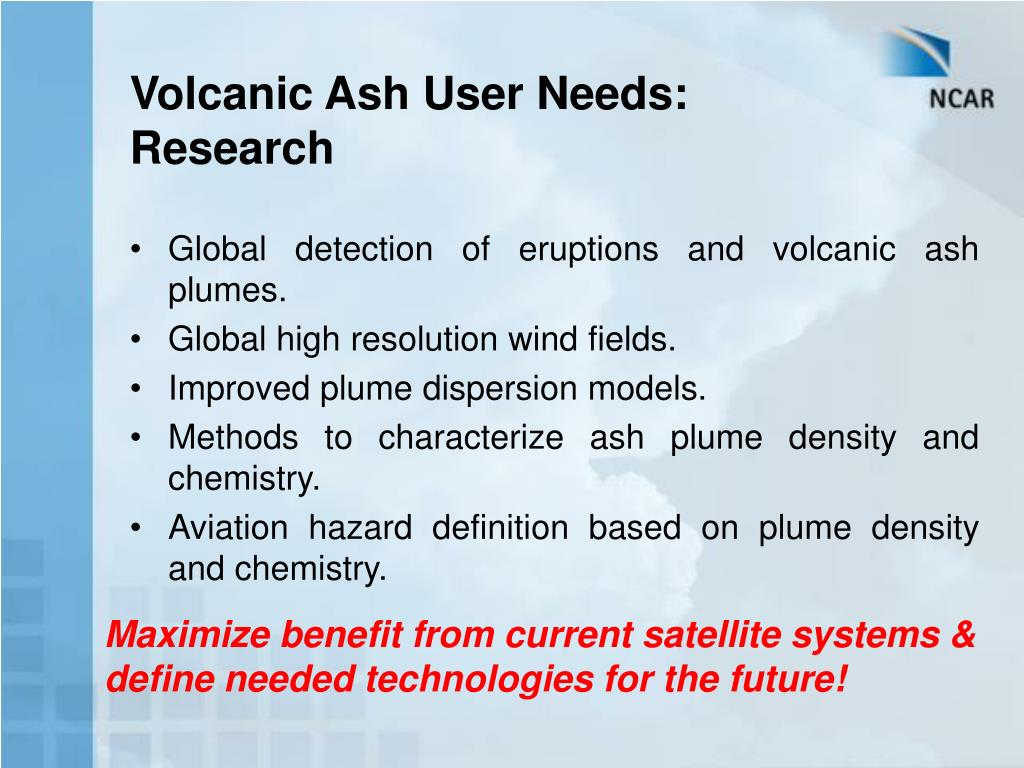 Volcanic Ash User Needs: