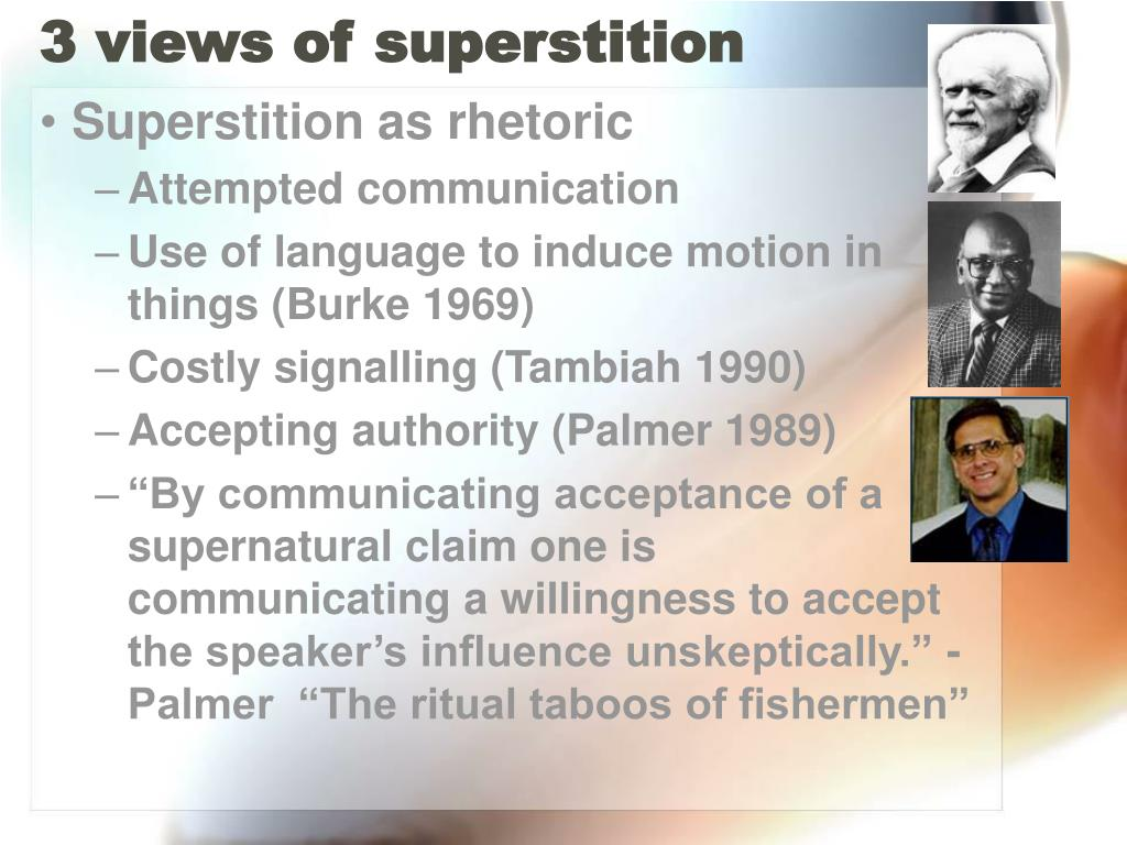 3 views of superstition