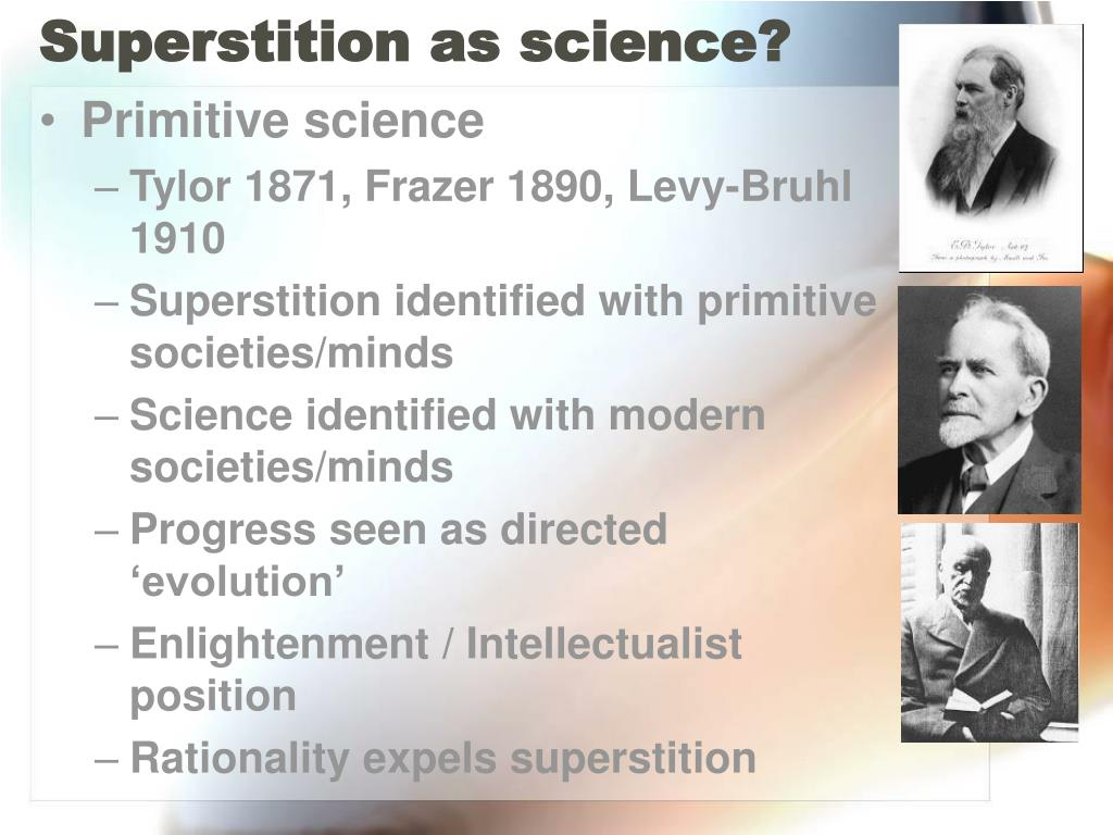 Superstition as science?