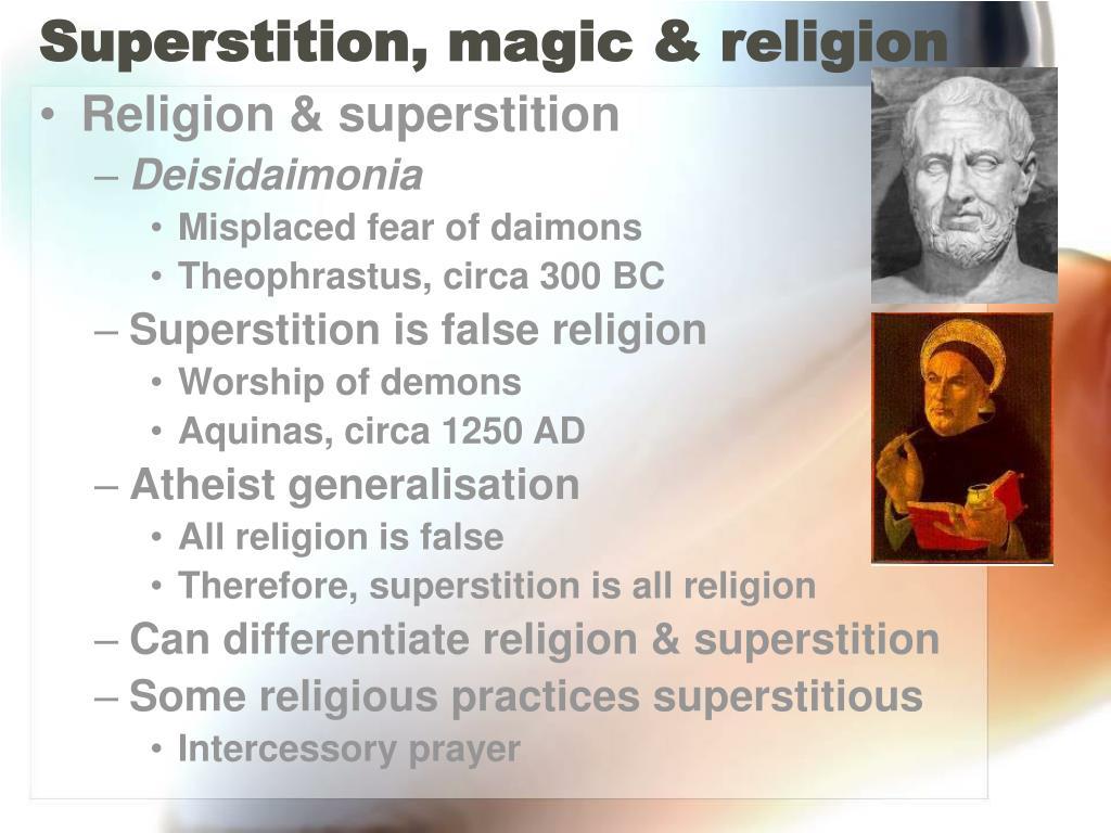 Superstition, magic & religion
