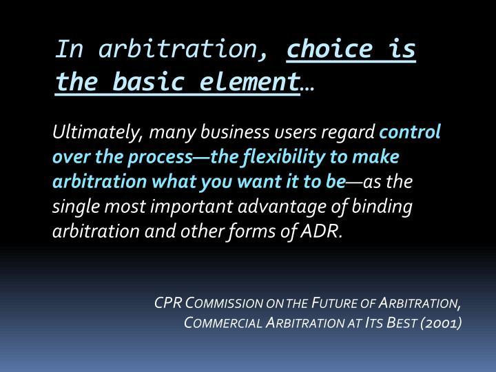 In arbitration,