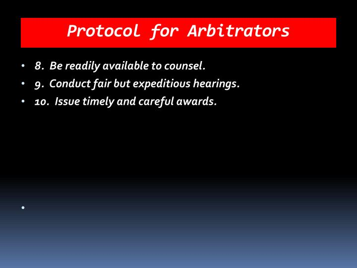 Protocol for Arbitrators