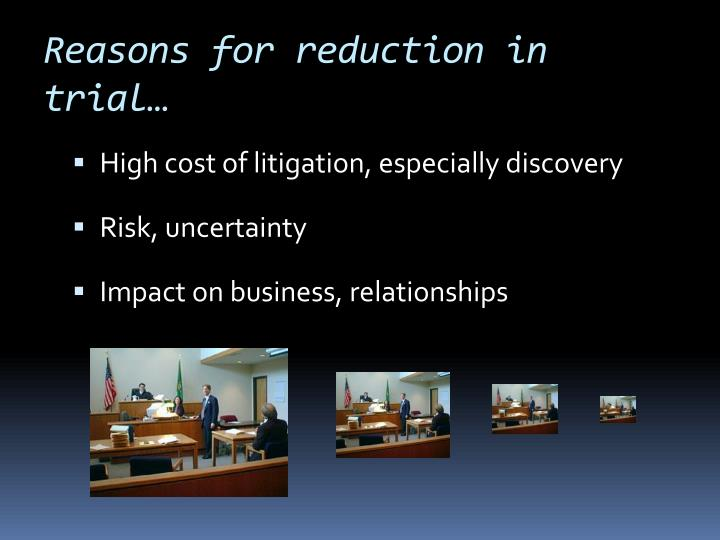 Reasons for reduction in trial…