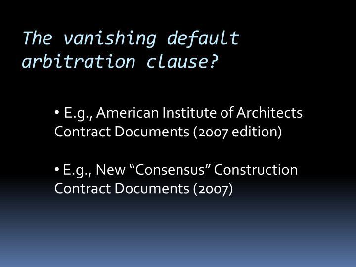 The vanishing default