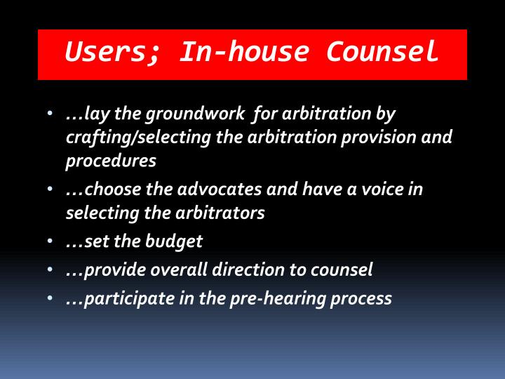 Users; In-house Counsel