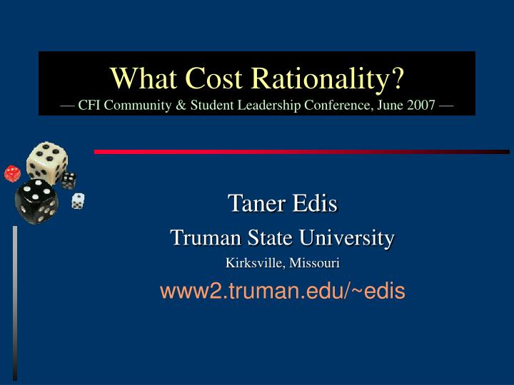 What cost rationality cfi community student leadership conference june 2007