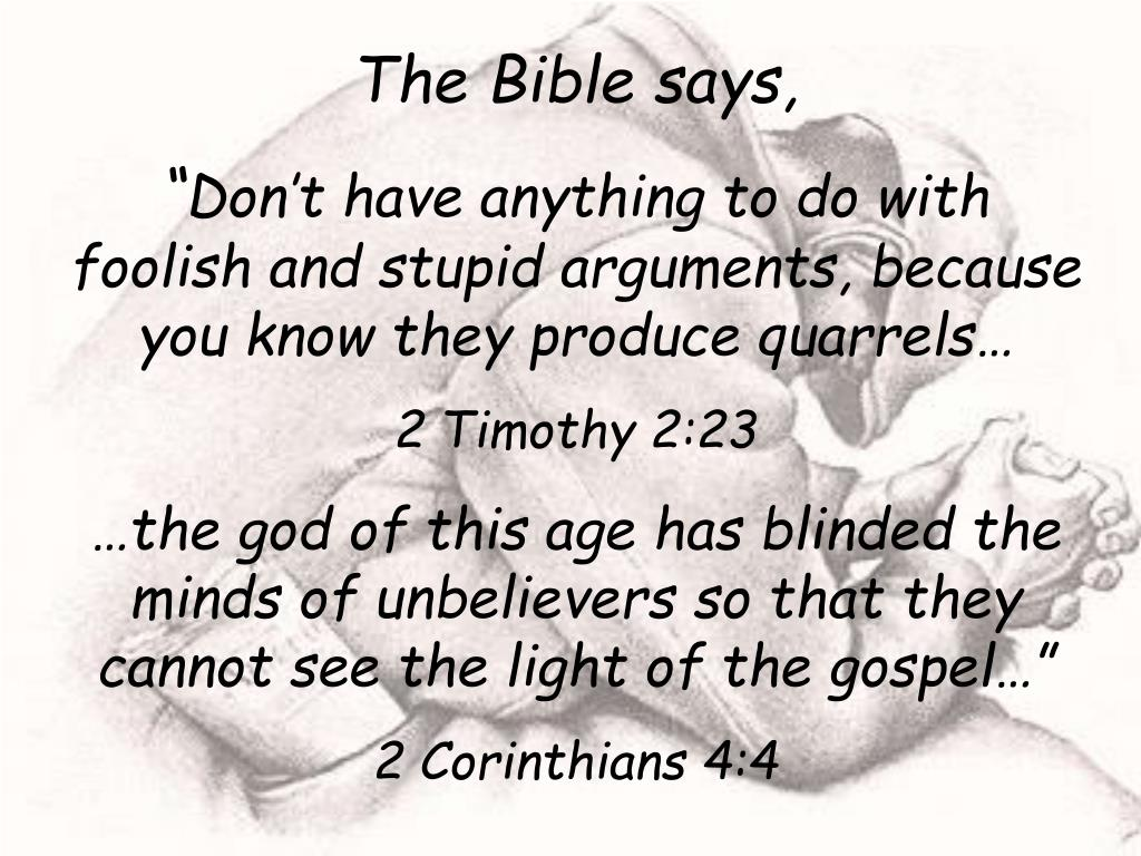 The Bible says,
