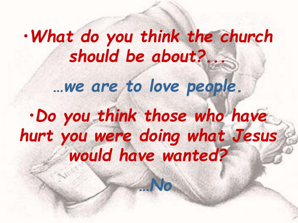 What do you think the church should be about?...