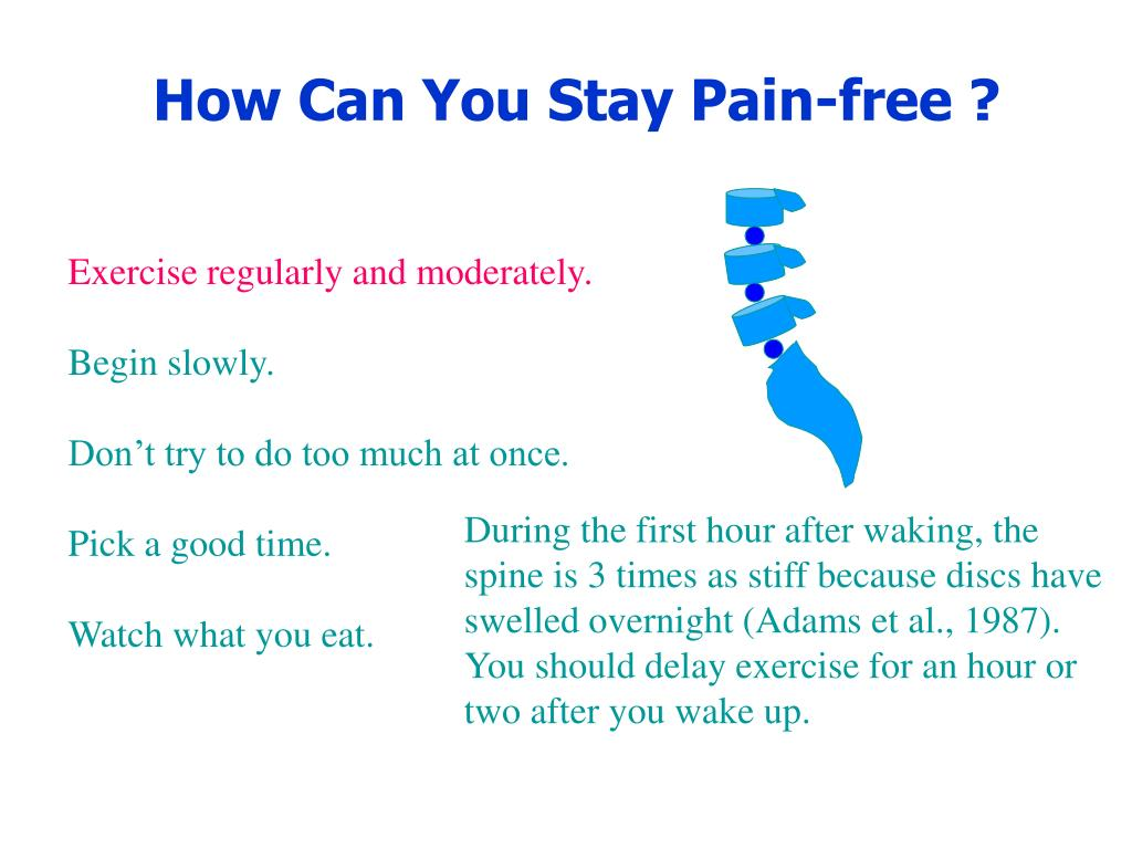 How Can You Stay Pain-free ?