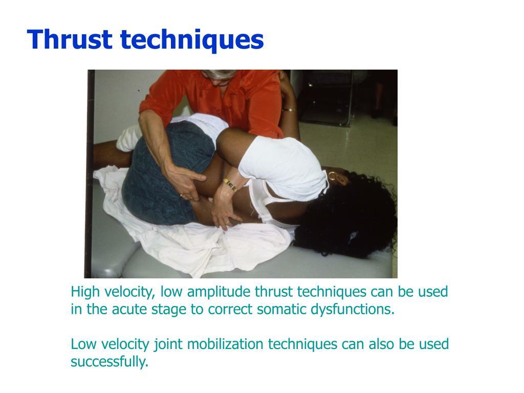 Thrust techniques