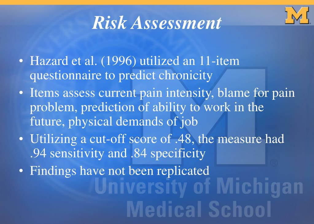 Hazard et al. (1996) utilized an 11-item questionnaire to predict chronicity