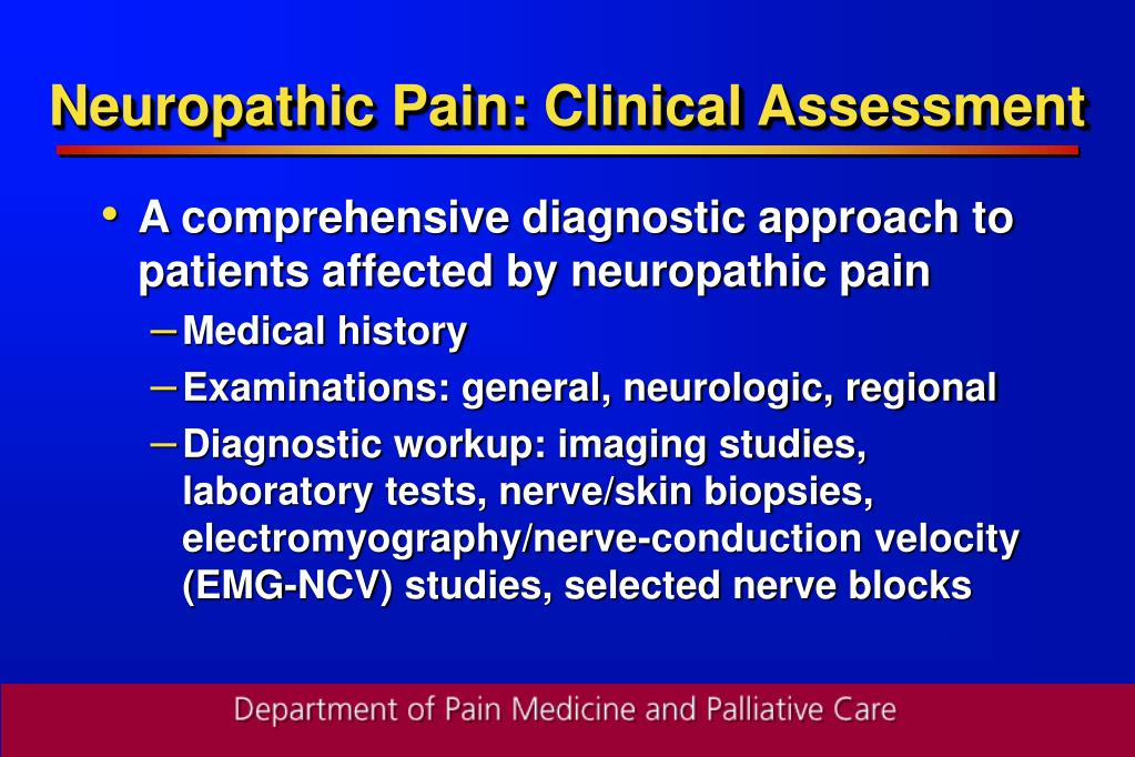 Neuropathic Pain: Clinical Assessment
