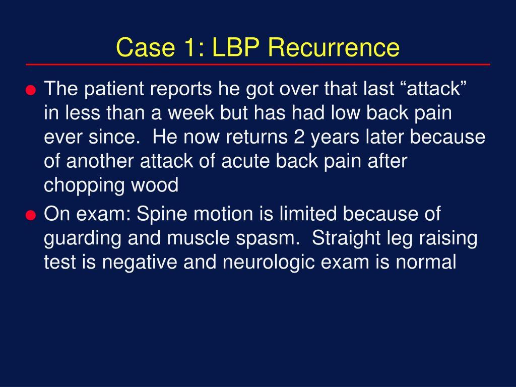 Case 1: LBP Recurrence