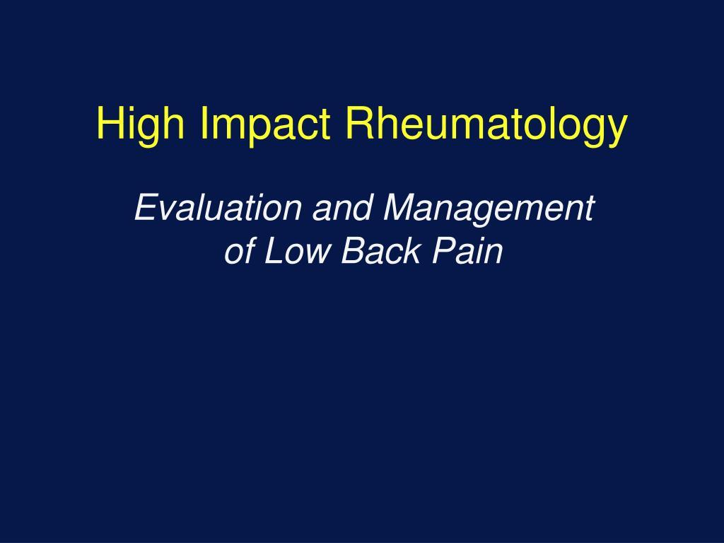 High Impact Rheumatology