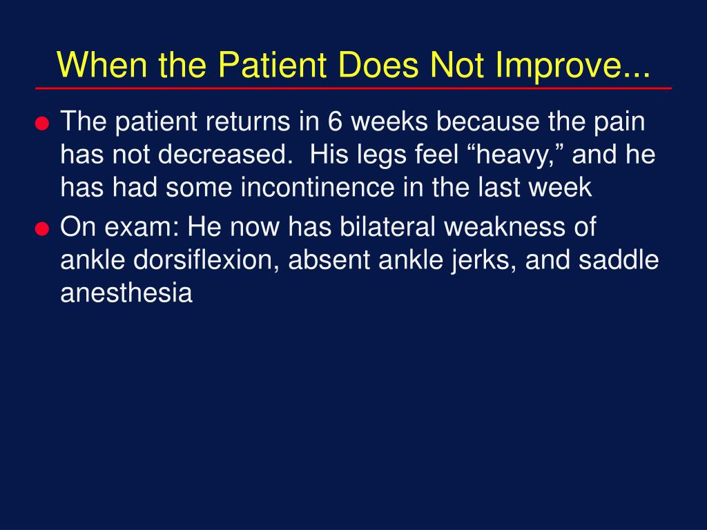 When the Patient Does Not Improve...