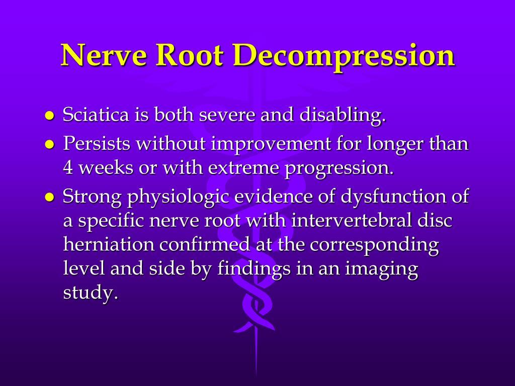Nerve Root Decompression