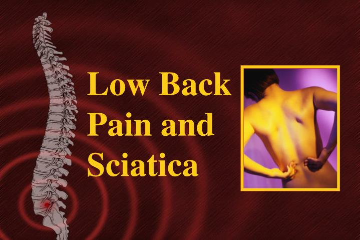 Low Back Pain and Sciatica