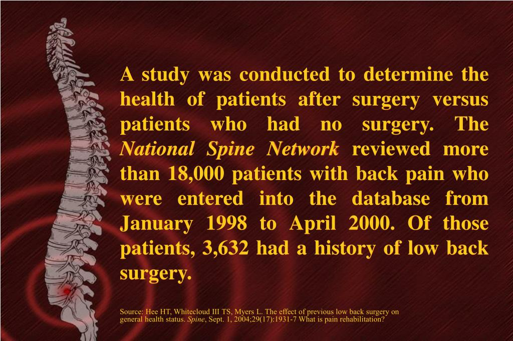 A study was conducted to determine the health of patients after surgery versus patients who had no surgery. The