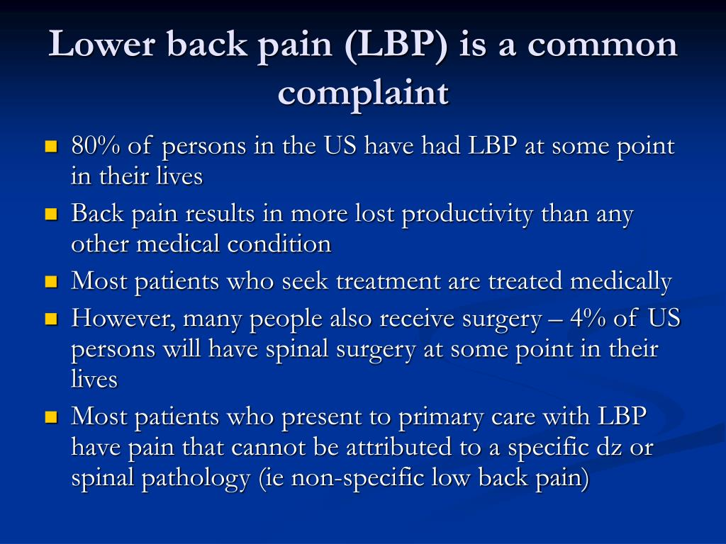 Lower back pain (LBP) is a common complaint