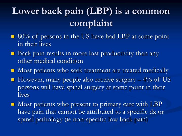 Lower back pain lbp is a common complaint