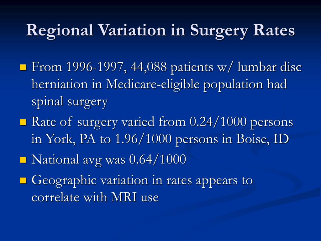 Regional Variation in Surgery Rates