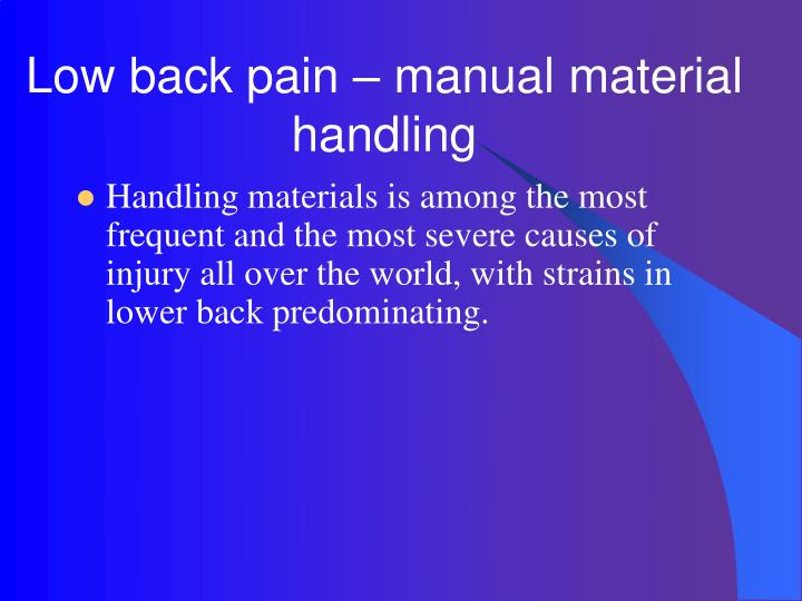 Low back pain manual material handling l.jpg