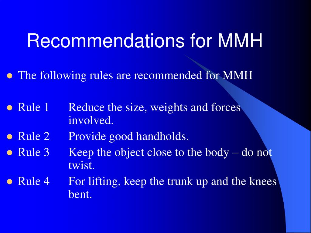 Recommendations for MMH