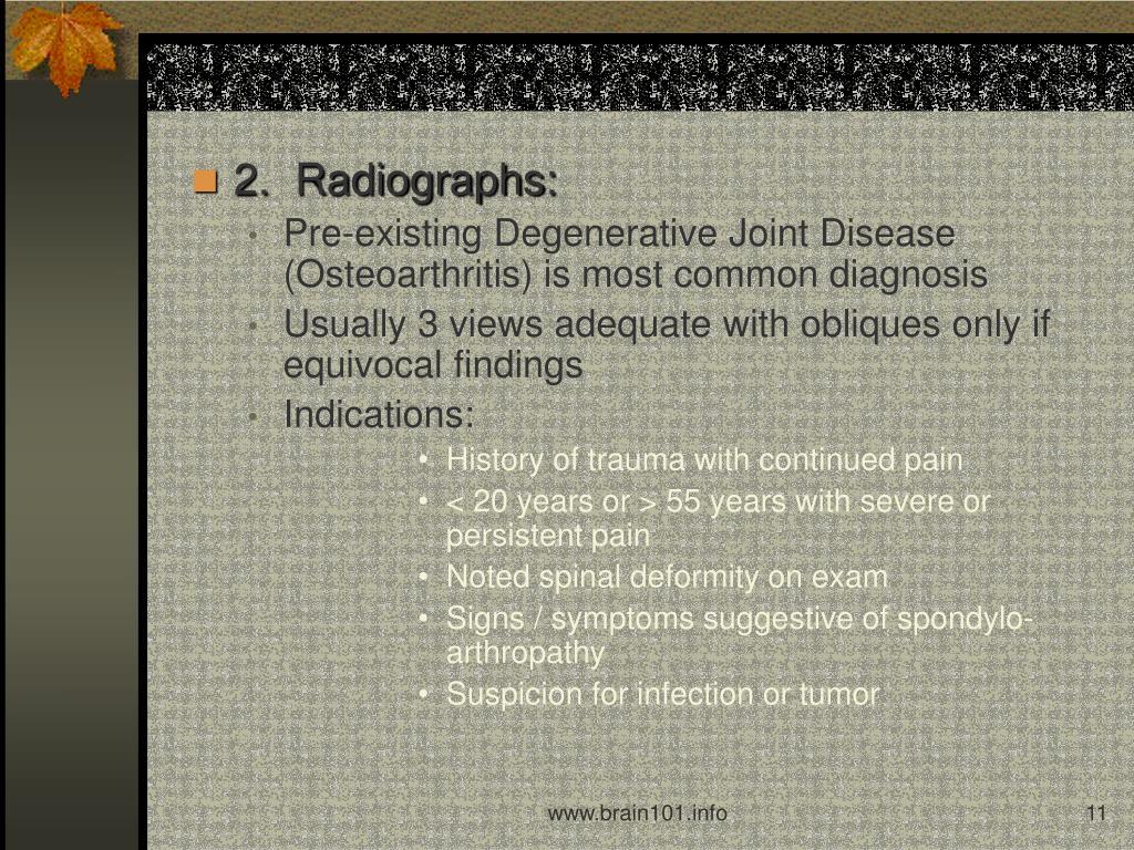 2.  Radiographs: