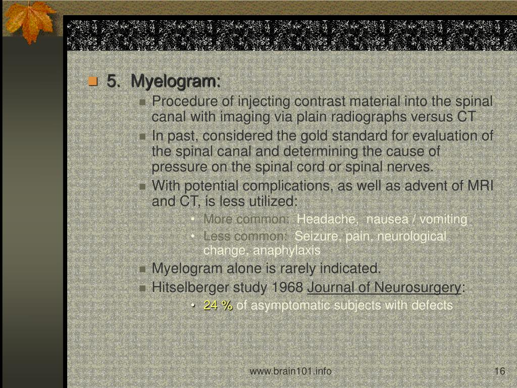 5.  Myelogram: