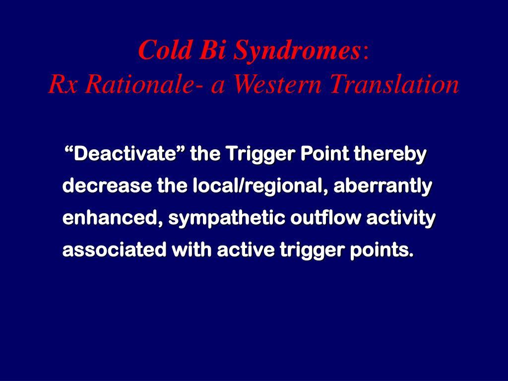 Cold Bi Syndromes